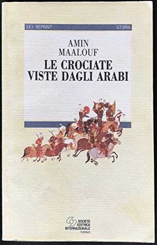 9788805053377: Le crociate viste dagli arabi