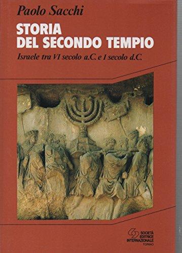 9788805053773: Storia del secondo Tempio. Israele tra VI secolo a. C. e I secolo d. C.
