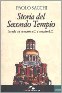 9788805059164: Storia del Secondo Tempio. Israele tra VI secolo a. C. e I secolo d. C.