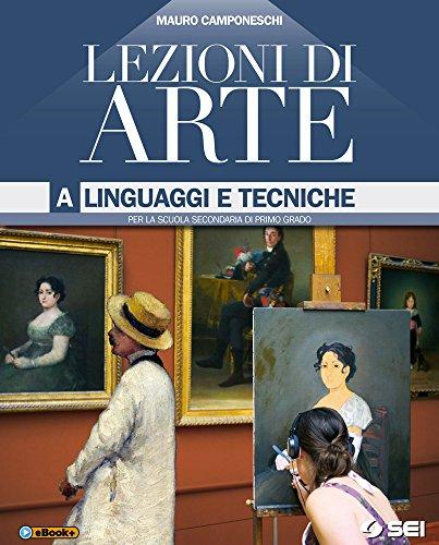 9788805071616: Lezioni di arte. Vol. A-B-Quaderno per lo sviluppo delle competenze con glossario illustrato. Per la Scuola media