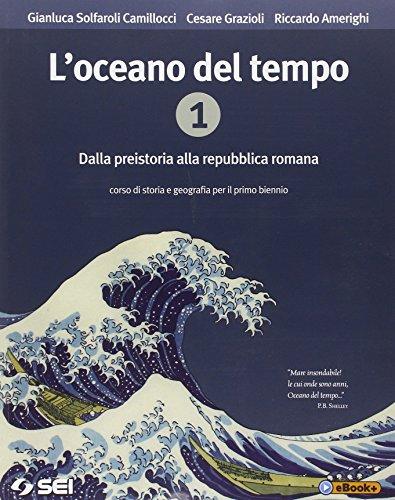 9788805074198: L'oceano del tempo. Con cittadinanza e Costituzione. Per le Scuole superiori. Con e-book: 1