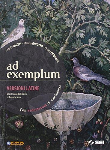 9788805074877: Ad exemplum. Con vademecum di morfologia. Versioni latine. Per il 2° biennio e per la 5ª classe dei Licei e degli Ist. magistrali. Con e-book. Con espansione online