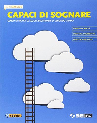 9788805077076: Capaci di sognare. Per le Scuole superiori. Con e-book. Con espansione online
