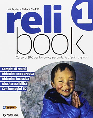 9788805077144: Relibook. Corso di IRC. Per la Scuola media. Con e-book. Con espansione online: 1