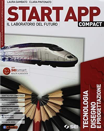 9788805077489: Start app compact. Vol. unico. Quaderno dei saperi di base. Laboratorio coding robotica. Per la Scuola media. Con ebook. Con espansione online. Con DVD-ROM