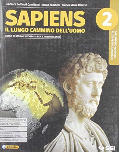 9788805077823: Sapiens. Il lungo cammino dell'uomo. Con Atlante geostorico. Per le Scuole superiori. Con e-book. Con espansione online: 2
