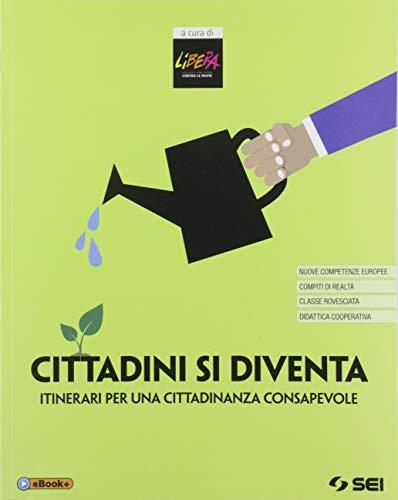 9788805077953: Cittadini si diventa. Itinerari per una cittadinanza consapevole. Per la Scuola media. Con e-book. Con espansione online