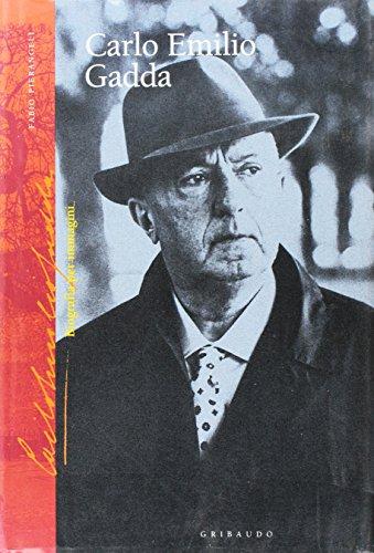 Carlo Emilio Gadda. Biografia per immagini.: Pierangeli,Fabio.