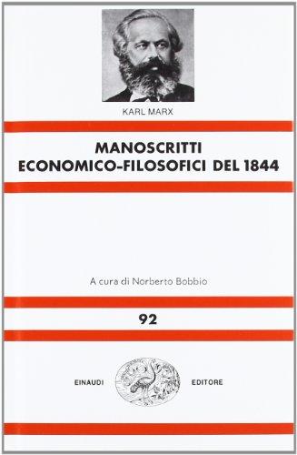 Manoscritti economico-filosofici del 1844 (9788806004972) by [???]