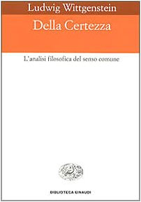 9788806018269: Della certezza. L'analisi filosofica del senso comune (Einaudi Paperbacks e Readers)