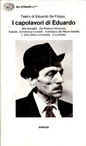 I capolavori di Eduardo - Teatro di: De Filippo, Eduardo: