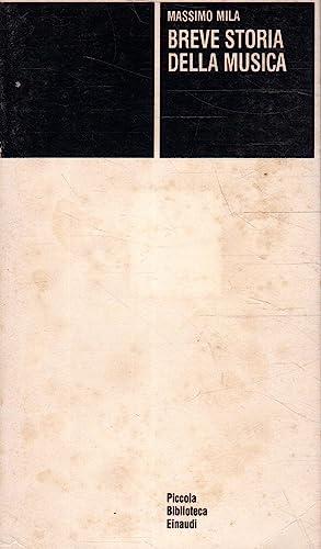 9788806046224: Breve storia della musica (Piccola biblioteca Einaudi)