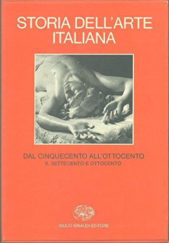 9788806050726: Storia dell'arte italiana. Dal Cinquecento all' Ottocento (700 e 800 ) 6 tomo 2