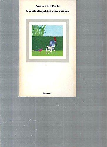 9788806053826: Uccelli da gabbia e da voliera (Nuovi coralli) (Italian Edition)