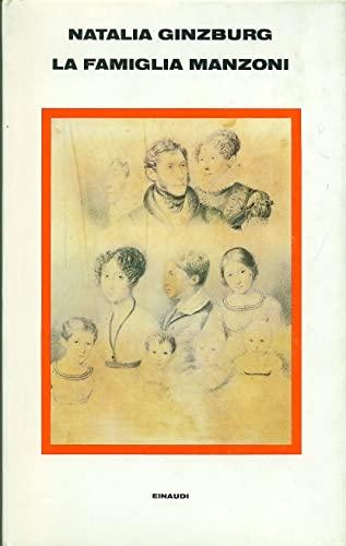 La famiglia Manzoni (Italian Edition): Natalia Ginzburg