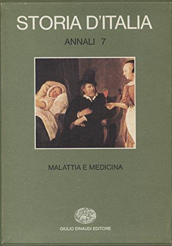 9788806056803: Storia d'Italia. Annali. Volume 7. Malattia e Medicina.