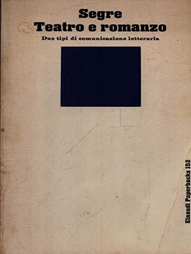 9788806057114: Teatro e romanzo (Einaudi paperbacks) (Italian Edition)