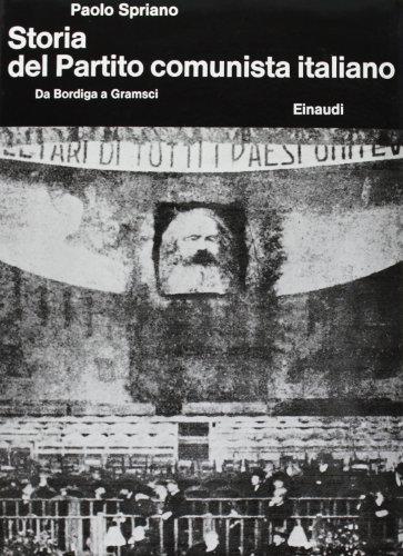 9788806080297: Storia del Partito Comunista Italiano. Da Bordiga a Gramsci (Vol. 1)