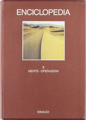 Enciclopedia. Vol.IX: Mente-Operazioni.