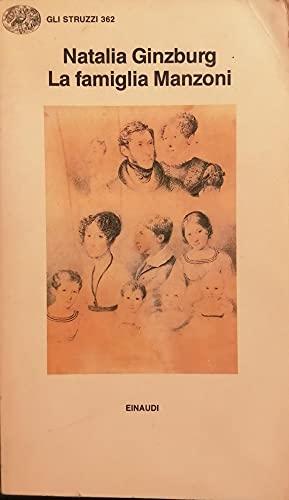 La Famiglia Manzoni: Ginzburg, Natalia