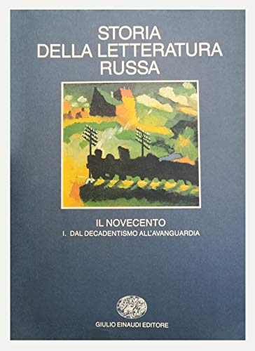 9788806115715: Storia della letteratura russa. Il Novecento. Dal decadentismo all'avanguardia (Vol. 3)