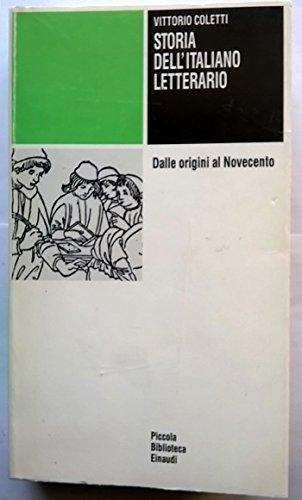 9788806121259: Storia dell'italiano letterario. Dalle origini al Novecento