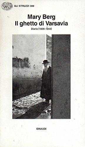 9788806122225: Il ghetto di Varsavia. Diario (1939-1944)