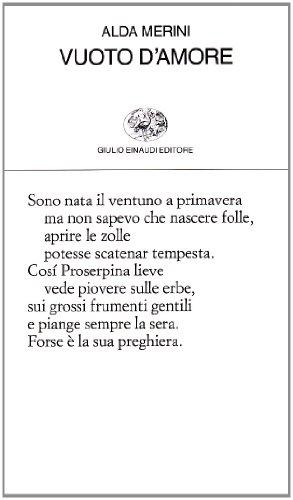 Vuoto d' amore. A cura di Maria Corti - Merini Alda