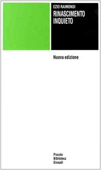9788806123178: Rinascimento inquieto (Piccola biblioteca Einaudi)