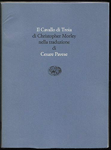 Il Cavallo di Troia (9788806123789) by Christopher Morley