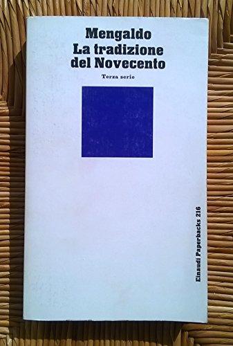 La tradizione del Novecento (Einaudi Paperbacks) (8806127039) by Pier Vincenzo Mengaldo