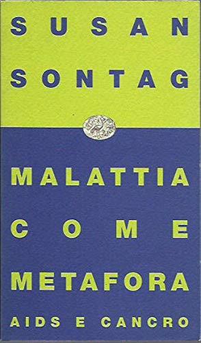 9788806128210: Malattia come metafora. Aids e cancro