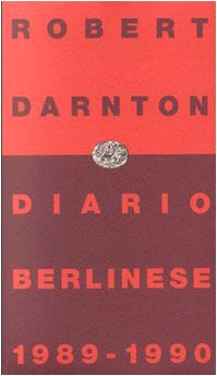 9788806128463: Diario berlinese 1989-1990 (Einaudi contemporanea)