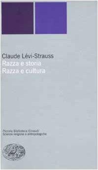 9788806128845: Razza e storia-Razza e cultura (Piccola biblioteca Einaudi. Nuova serie)