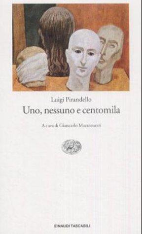 9788806129408: UNO, Nessuno e Centomila (Italian Edition)