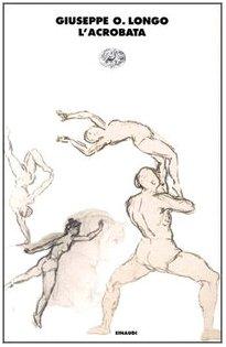 L'acrobata (I coralli) (Italian Edition): Longo, G