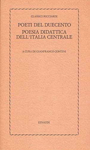9788806131364: Poeti del Duecento. Poesia didattica dell'Italia centrale