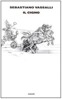 9788806131524: Il Cigno (Italian Edition)
