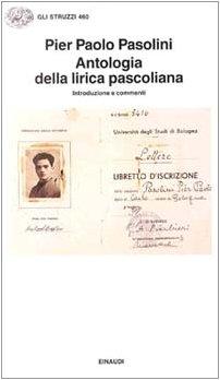 9788806133252: Antologia della lirica pascoliana: Introduzione e commenti (Gli Struzzi) (Italian Edition)