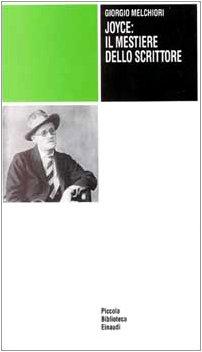 9788806133344: Joyce: il mestiere dello scrittore