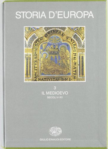 9788806134389: Storia d'Europa: 3. Il Medioevo (secoli V-XV).