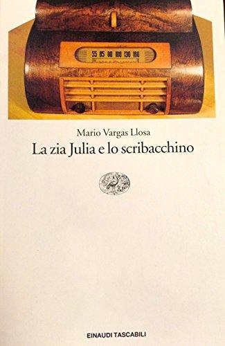 9788806135423: Zia Julia E Lo Scribacchino (La)