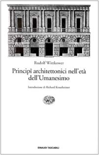 9788806135560: Principi architettonici nell'età dell'umanesimo (Einaudi tascabili)