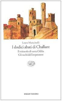 I Dodici Abati DI Challant (Italian Edition): Mancinelli, Laura