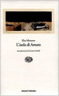 L'Isola di Arturo (Italian Edition): Elsa Morante