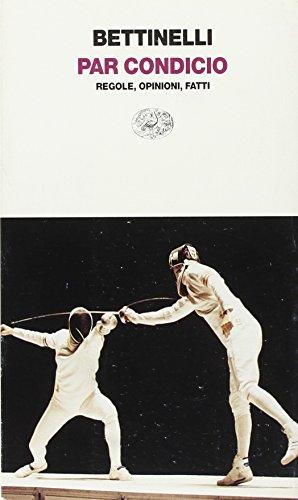 9788806139230: Par condicio: Regole, opinioni, fatti (Einaudi contemporanea) (Italian Edition)