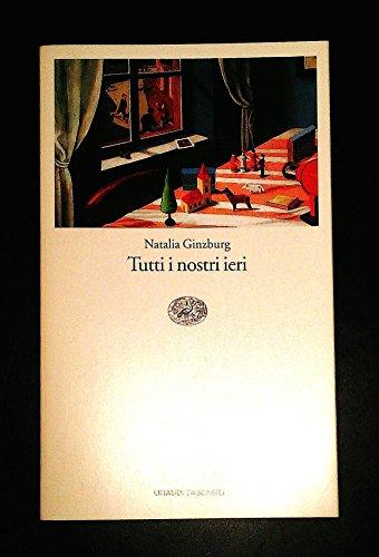 9788806139810: Tutti i Nostri Ieri (Italian Edition)