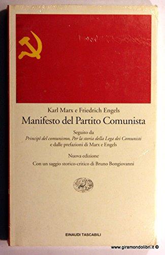 """Manifesto del partito comunista. Seguito da """"I: Marx,Karl. Engels,Friedrich."""