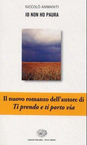 9788806142100: Io Non Ho Paura (Stile Libero) (Italian Edition)