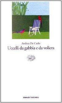 9788806143442: Uccelli DA Gabbia E DA Voliera (Italian Edition)